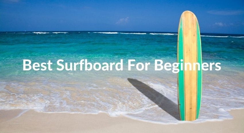 Best Surfboard For Beginners