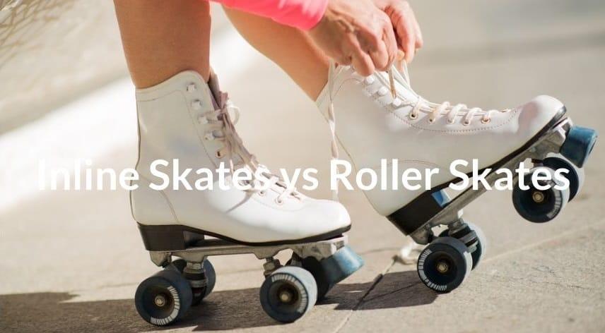 Inline Skates vs Roller Skates For Beginners
